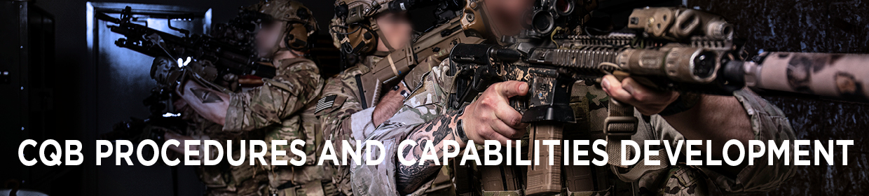 CQB Procedures and Capabilities Development Course